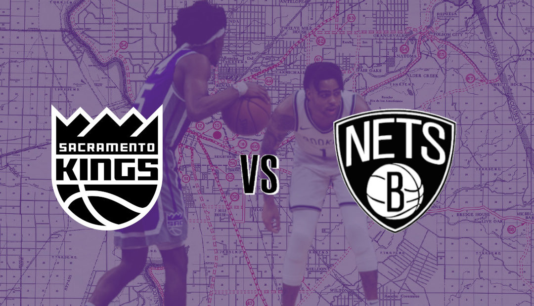 Kings vs. Nets Preview: Your guess is as good as mine